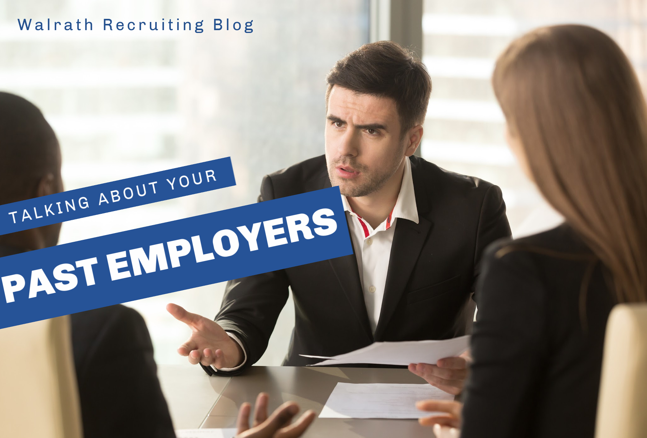 Past employers is something you will likely have to do during any interview. Find out how, here.