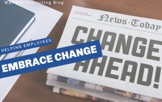These tips will help managers support their employees through changes in the workplace.