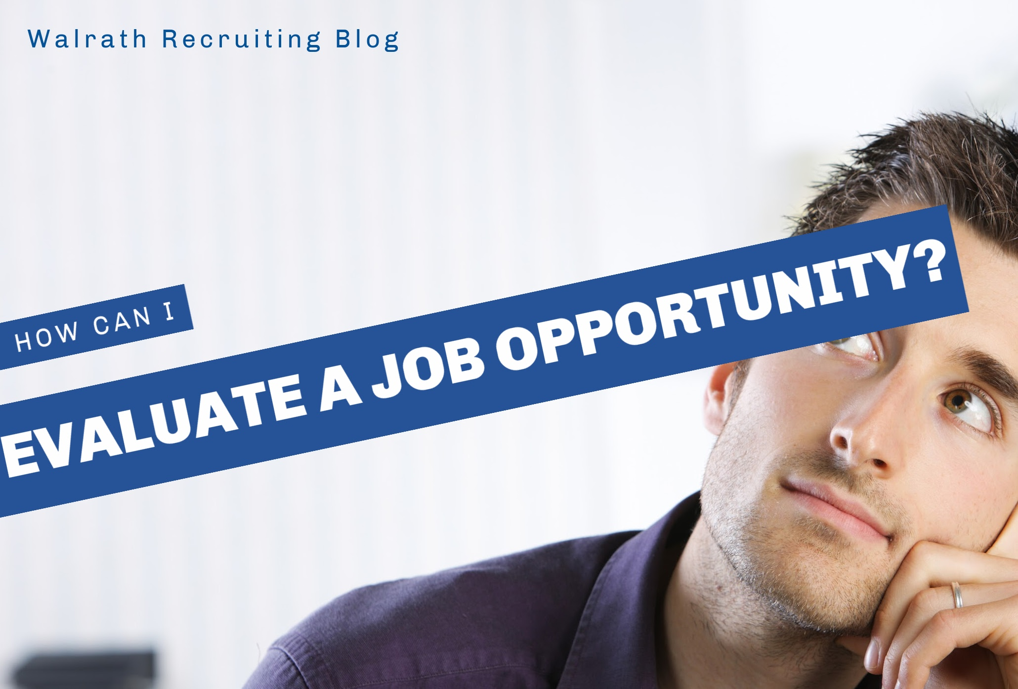 Check out these unique tactics for evaluating job opportunities