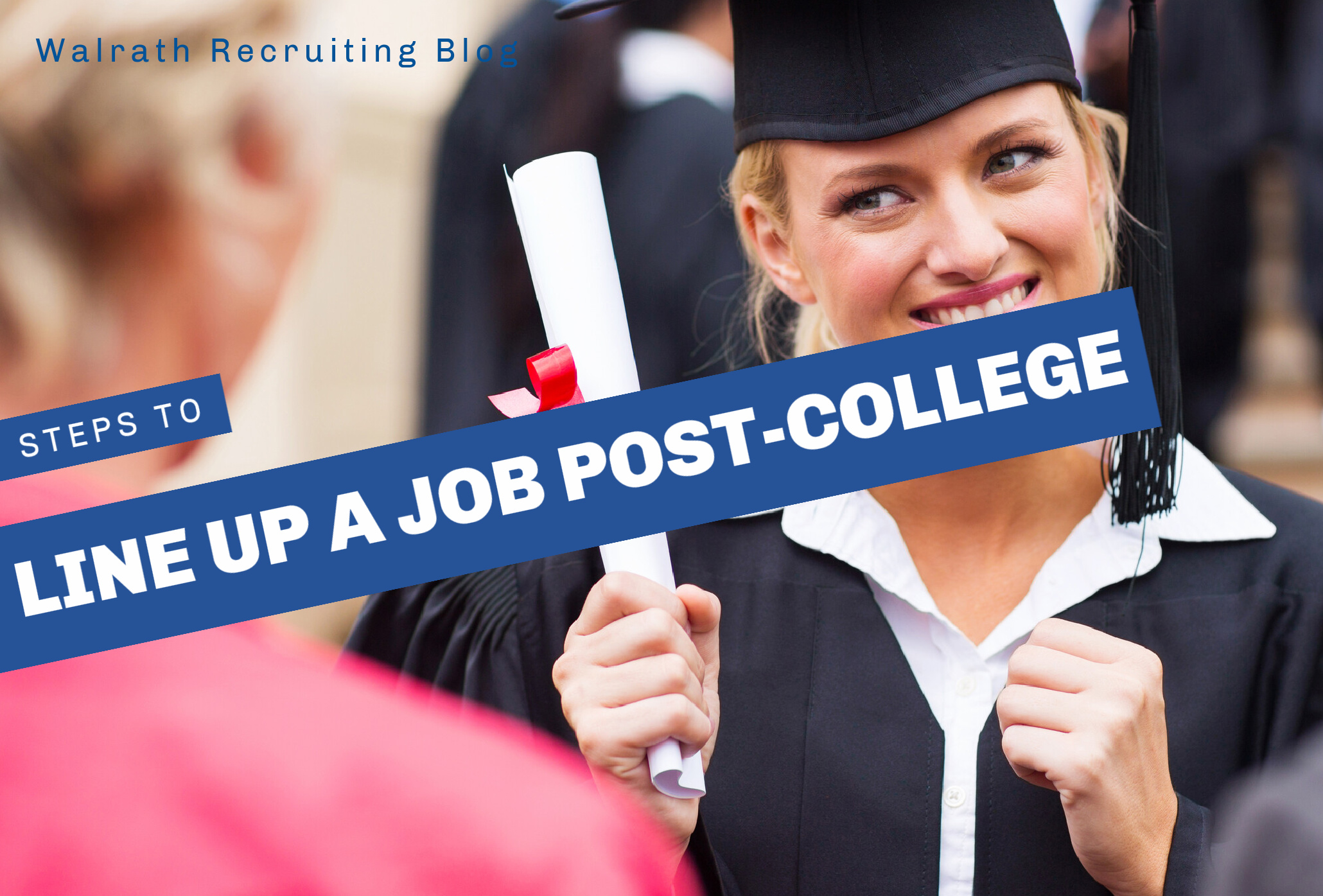College grads ften struggle to find their first job. Check out these steps that will help you have a job lined up immediately!